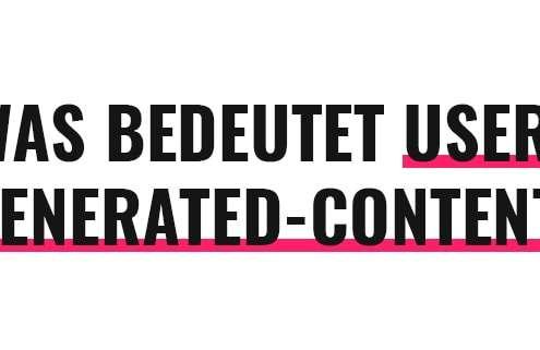 Was bedeutet User-Generated-Content?