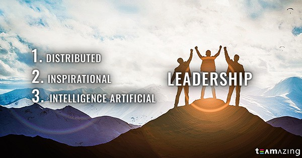 Distributed, Inspirational und Artificial Intelligence Leadership