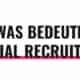 Was bedeutet Social Recruiting?